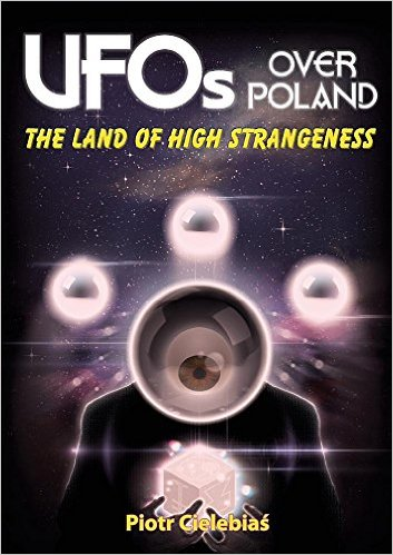 UFOS OVER POLAND The Land of High Strangeness.jpg